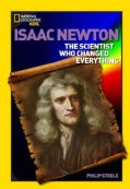 Isaac Newton: The Scientist Who Changed Everything (Paperback)