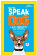 How to Speak Dog: A Guide to Decoding Dog Language (Hardcover)