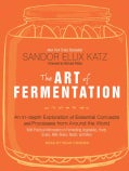 The Art of Fermentation: An In-depth Exploration of Essential Concepts and Processes from Around the World (CD-Audio)