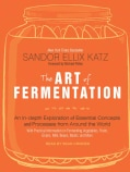 The Art of Fermentation: An In-Depth Exploration of Essential Concepts and Processes from Around the World: Librar... (CD-Audio)