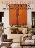 Suzanne Tucker Interiors: The Romance of Design (Hardcover)
