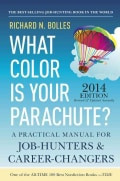 What Color Is Your Parachute? 2014: A Practical Manual for Job-Hunters and Career-Changers (Paperback)