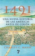 1491: Una Nueva Historia de La Americas Antes de Colon/ A New History of the Americas Before Columbus (Paperback)