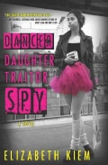 Dancer, Daughter, Traitor, Spy (Hardcover)