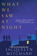 What We Saw At Night (Paperback)