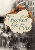 Touched by Fire (Hardcover)