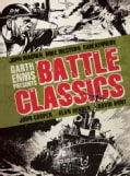 Garth Ennis Presents Battle Classics (Hardcover)