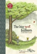 The Big Wet Balloon (Hardcover)