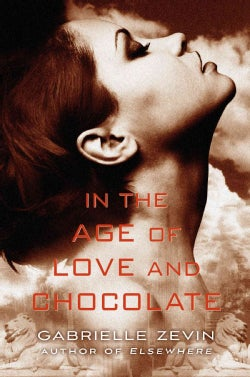 In the Age of Love and Chocolate (Hardcover)