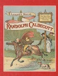 Randolph Caldecott: The Man Who Could Not Stop Drawing (Hardcover)