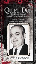 The Quiet Don: The Untold Story of Mafia Kingpin Russell Bufalino (Paperback)