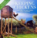 Keeping Chickens: Getting the Best from Your Chickens (Paperback)