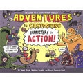 Adventures in Cartooning: Characters in Action! (Paperback)
