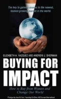 Buying for Impact: How to Buy from Women and Change Our World (Hardcover)
