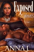 Exposed: When Good Wives Go Bad (Paperback)