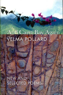 And Caret Bay Again: New and Selected Poems (Paperback)