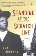 Standing at the Scratch Line: A Novel (Paperback)