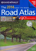 Rand McNally 2014 Easy to Read Road Atlas: United States, Canada, Mexico (Spiral bound)