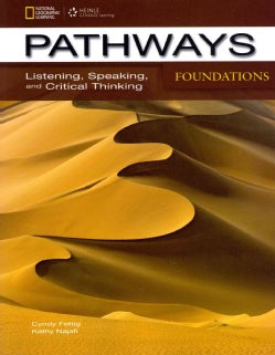 Pathways Foundations: Listening, Speaking, and Critical Thinking (Paperback)