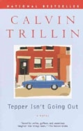 Tepper Isn't Going Out: A Novel (Paperback)