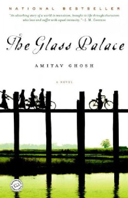 The Glass Palace: A Novel (Paperback)