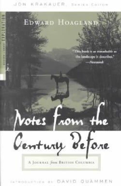 Notes from the Century Before: A Journal from British Columbia (Paperback)