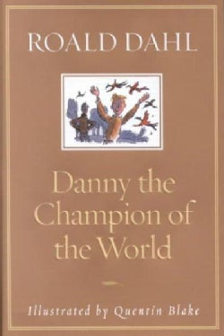 Danny the Champion of the World (Hardcover)