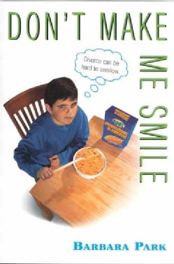 Don't Make Me Smile (Paperback)