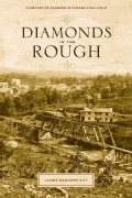 Diamonds in the Rough: A History of Alabama's Cahaba Coal Field (Hardcover)