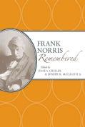 Frank Norris Remembered (Hardcover)