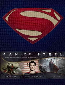 Man of Steel: Inside the Legendary World of Superman (Hardcover)