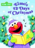 Elmo's 12 Days of Christmas (Board book)