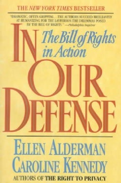 In Our Defense: The Bill of Rights in Action (Paperback)