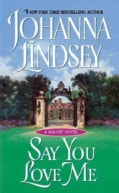 Say You Love Me: A Malory Novel (Paperback)
