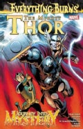 The Mighty Thor / Journey into Mystery: Everything Burns (Paperback)
