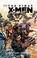 The First X-Men (Paperback)