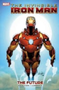 The Invincible Iron Man 11: The Future (Paperback)