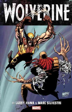 Wolverine by Larry Hama & Marc Silvestri 1 (Paperback)