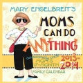 Mary Engelbreit's Moms Can Do Anything! 2013-2014 17 Month Family Calendar (Calendar)