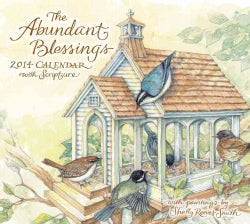 The Abundant Blessings 2014 Calendar (Calendar)