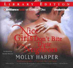 Nice Girls Don't Bite Their Neighbors: Library Edition (CD-Audio)