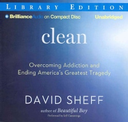 Clean: Overcoming Addiction and Ending Americas Greatest Tragedy (CD-Audio)
