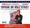 Topgun on Wall Street: Why the United States Military Should Run Corporate America: Library Edition (CD-Audio)