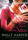 Nice Girls Don't Date Dead Men: Library Edition (CD-Audio)