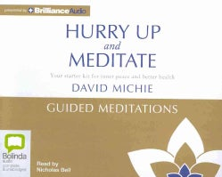 Hurry Up and Meditate Guided Meditations (CD-Audio)
