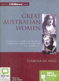 Great Australian Women: Inspiring Stories of Women Who Changed the Course of Australia (CD-Audio)