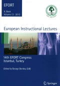 European Instructional Lectures 2013: 14th EFORT Congress, Istanbul, Turkey (Hardcover)
