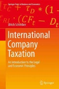 International Company Taxation: An Introduction to the Legal and Economic Principles (Hardcover)