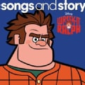 Various - Wreck-It Ralph: Songs & Story
