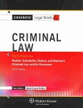 Criminal Law: Keyed to Courses Using Kadish, Schulhofer, Steiker, and Barkow's Criminal Law and Its' Processes (Paperback)